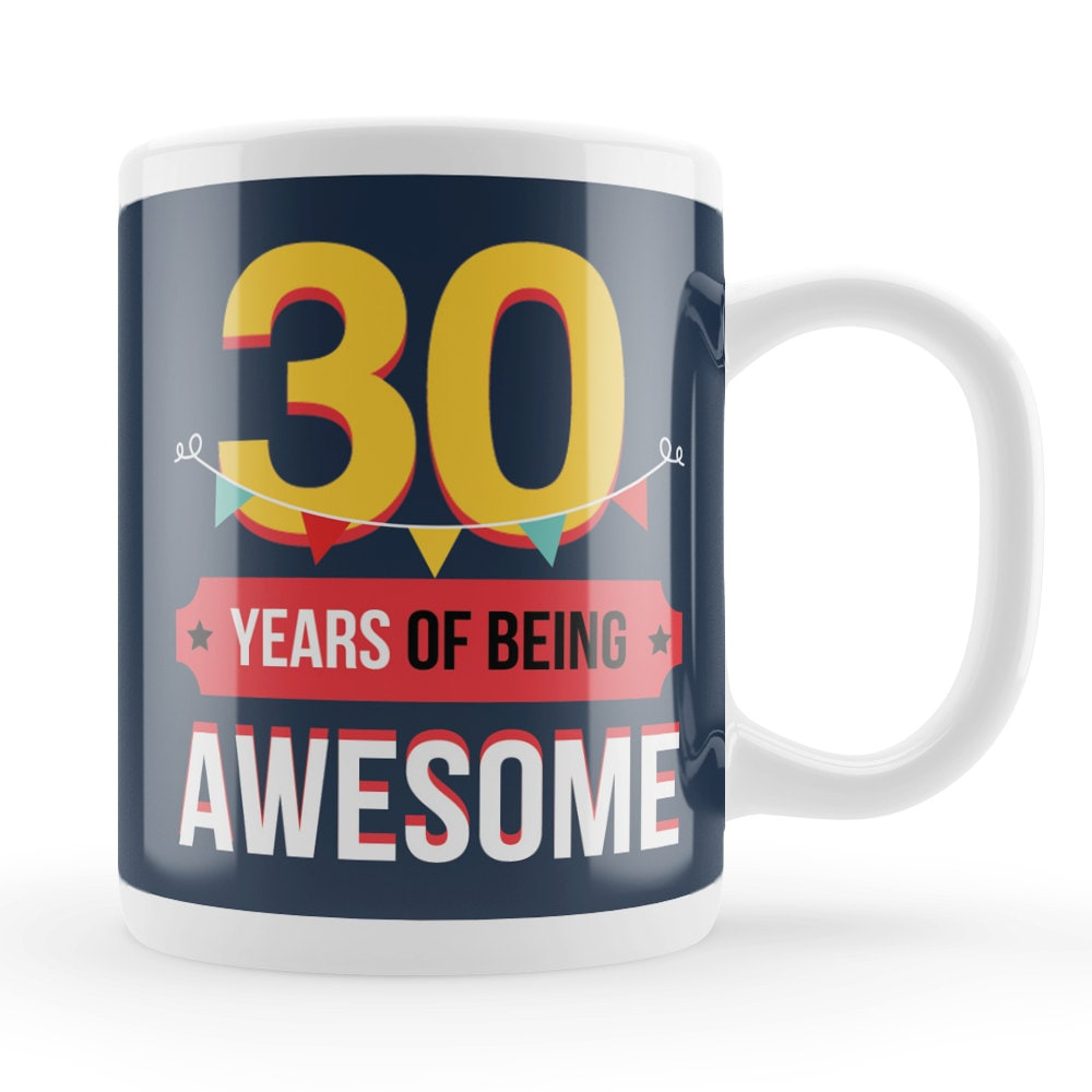 30th Mug Birthday Present Idea Unique 30 Year Old
