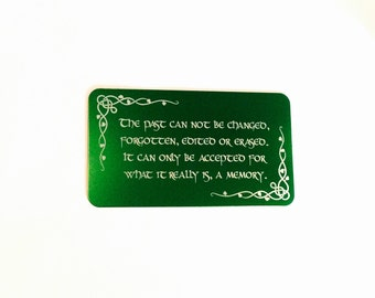 "Encouragement Wallet Insert Card / ""The past can not be changed..."" Custom Engraved Wallet Card / Bereavement / In Honor Of / Inspirational"
