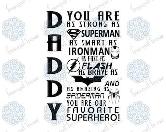SVG & DXF design - Daddy you are Superman Ironman Flash Batman Spiderman our Superhero cut file for die cut machines (Cricut \ Silhouette)