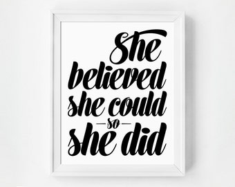 Typography Art, She Believed She Could So She Did, Wall Art, Inspirational Quote, Wall Decor, Art Print, Typographic Print, Home Decor