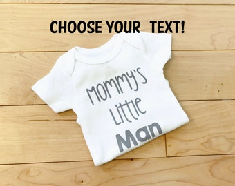 Mommy's Little Man Bodysuit / Baby Boy / Newborn