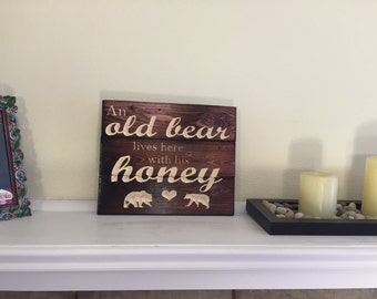 Carved Mini Pallet Sign An Old Bear Lives Here With His Honey FREE SHIPPING in the USA
