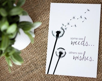 "Dandelion ""Some See Weeds, Others See Wishes"" Digital Print"