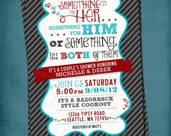 Something for Him, Her or Something for the Both of Them. Couple's Wedding Shower Invite. By Tipsy Graphics. Any colors