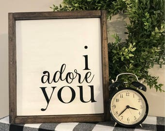 I adore you Framed Wood Sign - Farmhouse Style - Home Decor - Valentine's Day - Love - Couple - Wedding - Love - Rustic - Bedroom - Gift
