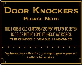 No Soliciting Sign, Door Knockers, Funny Door Sign