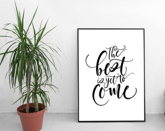 Calligraphy Print | The Best is Yet to Come | Framed Art | Modern Calligraphy | Hand Lettering |Calligraphy Art | Calligraphy Quote