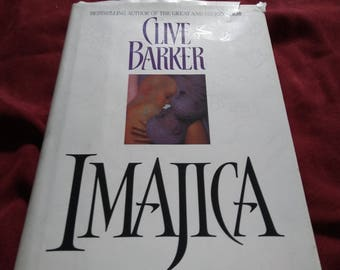 1991 Imajica - Hardcover First Edition by Clive Barker