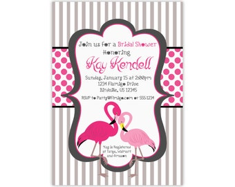 Flamingo Invitation - Elegant Gray Stripes, Hot Pink Dots, Pink Flamingo Personalized Bridal Shower Party Invite - a Digital Printable File