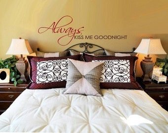 Vinyl Wall Art Decor Words Lettering Quote Decal Bedroom ALWAYS KISS ME GOODNIGHT