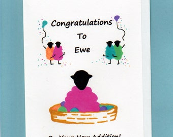 Baby Card / Congratulations to Ewe on Your New Addition (girl)