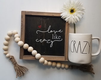 Love Like Crazy Handmade Wood Sign  Rustic Wood  Farmhouse  Gallery Wall  Girls Room  Black and White Home  Inspirational  Country Music