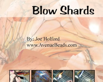 Tutorial - Learn How to Blow Glass Shards for Lampwork and Fusing.