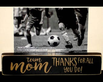 Team Mom Gift,Team Mom,Soccer Team Mom Gift,Soccer Coach Gift,Soccer Team Gift,Team Gift,Coach Gift,Gift for Team Mom,Gift for Coach