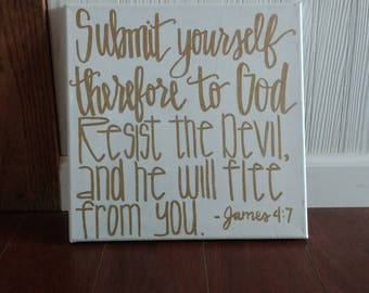 James 4:7 Submit yourself to God 12x12 hand lettered canvas