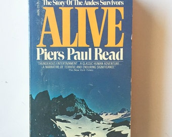 Alive by Piers Paul Read (1975, Paperback)