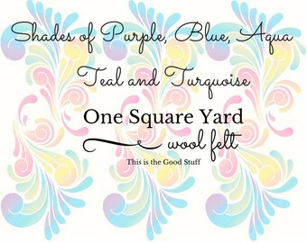 Pure Merino Wool, Purple Wool Felt, Blue Wool Felt, Yardage, One Square Yard, Turquoise, Teal, Aqua Felt Fabric, Certified Safe