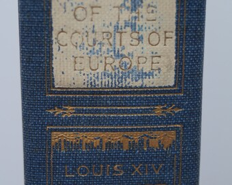 Memoirs of the Courts of Europe - Volume 2 - 1910