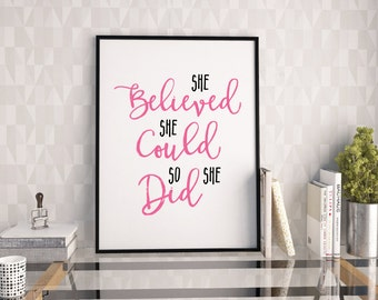 She believed she could so she did 2-in-1 printable poster, typography print, printable quote, wall art, typography poster