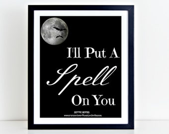 PRINTABLE ART I'll Put A Spell On You Halloween Print Trick or Treat Halloween Decor Moon Wall Art Witch Printable