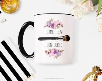 I Came. I Saw. I Contoured | Makeup Mug, Contour Mug, Funny Makeup Mug, Makeup Artist, MUA Contouring Mug Makeup Brush Mug, Makeup Gifts 54G
