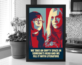 Portlandia: Toni and Candace Change Poster_We Take An Empty Space In Someones Head and Fill It With Literature