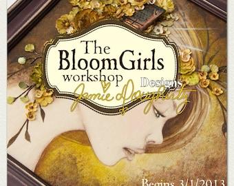 Bloom Girls Online Workshop