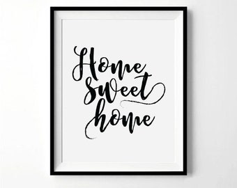 Home Sweet Home Print | Calligraphy Print | Inspirational Quotes about Home | Housewarming Gift | Home Print | Digital Download