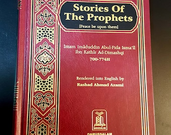 Stories Of The Prophets. Islamic Book in English . P in 2003. QESAS AL-ANBEIA