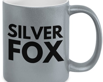 Silver fox - silver metalic ceramic coffee mug witty gift for that handsome grey haired man