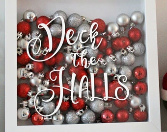 Deck the Halls - Holiday Vinyl Sticker - Christmas Decal for Shadowboxes or Christmas Decorations
