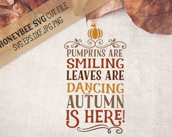 Pumpkins Are Smiling Poem svg Fall svg Fall decor svg Autumn svg Autumn decor svg Silhouette svg Cricut svg eps dxf
