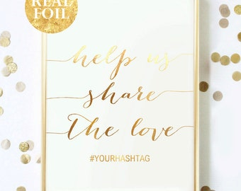 Help Us Share The Love, Typography Wall Art, Gold Silver Rose Gold Foil, Hashtag, Gold Foil Quote, Wedding Sign, Wedding Gift, Custom Text