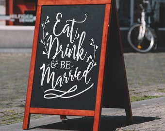 Eat, Drink and be Married Wedding Sign Decal - Wall Decal Custom Vinyl Art Stickers for Wedding Celebrations