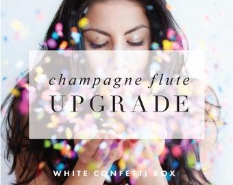 Champagne Flute Upgrade