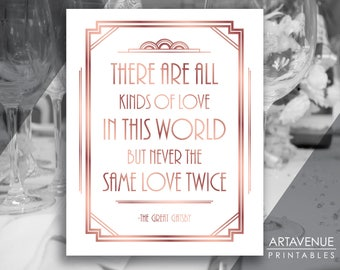 Rose Gold Art Deco Sign Printable / All Kinds of Love in this World / Gatsby Quote Sign, Art Deco Party Sign Downloads - ADRG1