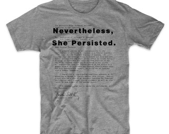 She Persisted Shirt. Elizabeth Warren, Coretta Scott King's Letter TShirt On White Red or Gray Soft Cotton T-Shirt. She Persisted. Comfy!