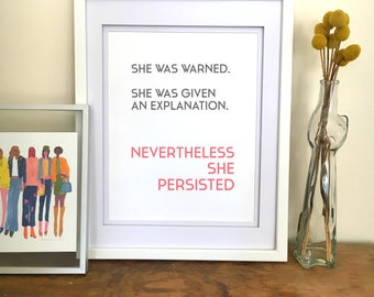 Nevertheless She Persisted Poster / Elizabeth Warren Print / Feminist Print / Feminism Poster Feminist Art Women's March Wall Art For Women