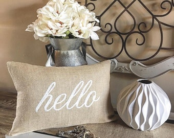 Hello Pillow, Burlap Pillow with removable pillow insert and optional jute trim, Embroidered Personalized Pillow