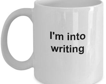 I'm into writing