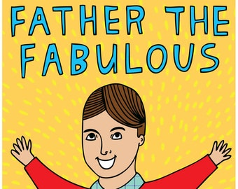 Father's Day Card - Father The Fabulous