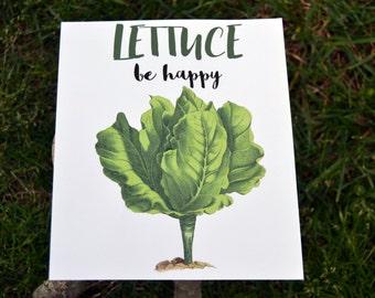 Lettuce Be Happy - Lettuce Print - Vegetable Print - Salad Pun - Kitchen Print - Vegetable Print - Kitchen Art Print - Vegetarian Print