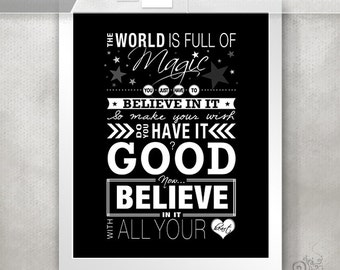 One tree hill quote inspirational quote print somebody one tree hill quote inspirational quote world is full of magic believe publicscrutiny Choice Image