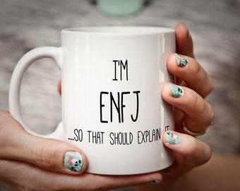 "Funny Personality Type Mug - ENFJ ""The Protagonist"" Myers Briggs 16 personality types - Funny office mug funny psychology mug psychologist"