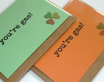 You're Gas! - Irish Slang - Funny Magnetic Greeting Card - Handmade in Ireland