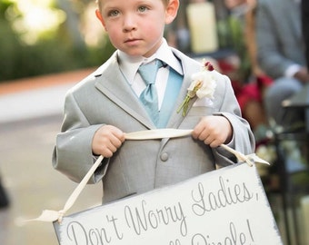 Don't Worry Ladies, I'm Still Single! | Son Ring Bearer Sign | Nephew Wedding Sign | Wedding Party Sign | Fun Wedding Sign