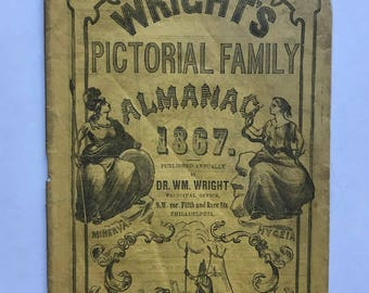 1867 Wright's Pictorial Family Almanac Dr Wm Wright Antique Booklet Wrights Indian Vegetable Pills