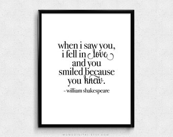 SALE -  When I Saw You I Fell In Love, Shakespeare Quote, Famous Shakespeare Saying, Literature, Literary Poster, Modernism, Love Quote