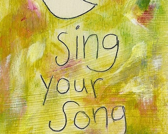 sing your song - ART CARD - ecofriendly