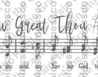 Svg sheet music, How great thou art sheet music - how great thou art SVG and PNG Digital File- SVG Files for Cricut or Silhouette